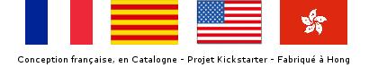 Conçu en France, un projet kickstarter, fabriqué en Chine