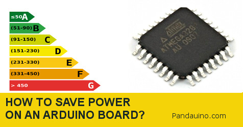 How to save power on Arduino boards?